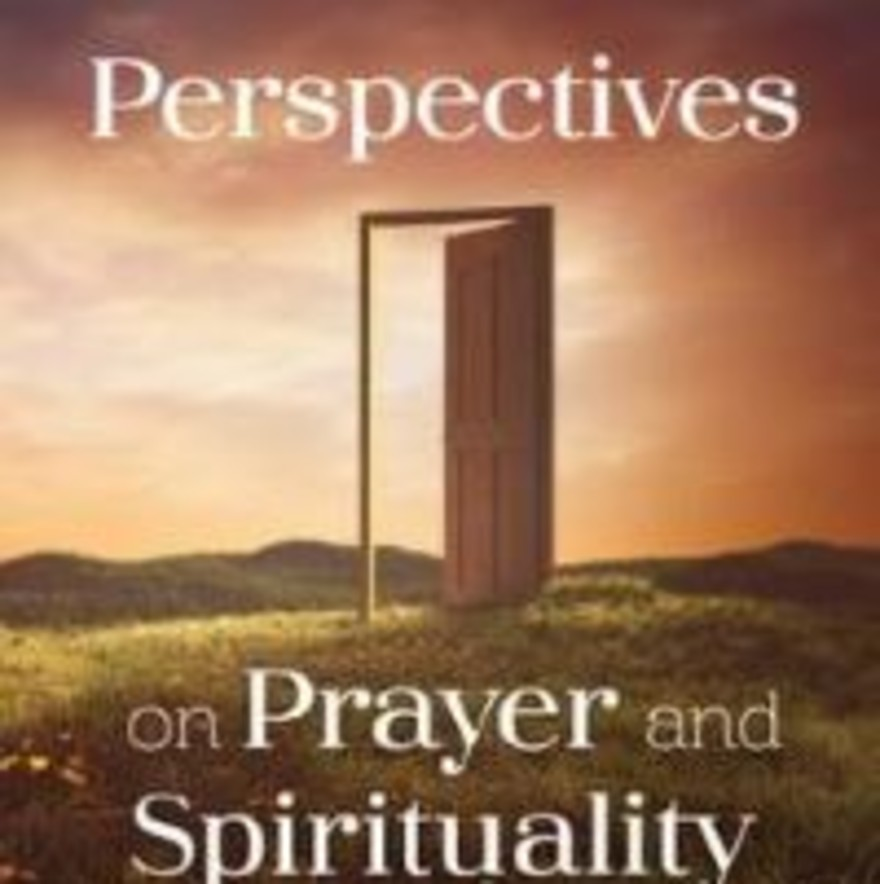 """Perspectives on Prayer and Spirituality"" – Irish Times Church of Ireland notes 13th February 2021"