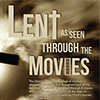 Lent As Seen Through The Movies